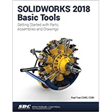 SOLIDWORKS 2018 Basic Tools