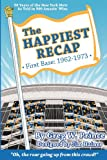 The Happiest Recap: First Base (1962-1973), Greg Prince, 0615655289