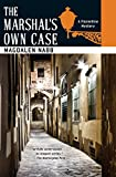 The Marshal's Own Case (A Florentine Mystery)