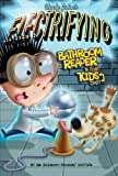 Uncle John's Electrifying Bathroom Reader for Kids Only! Collectible Edition, Bathroom Readers' Institute, 1626860467