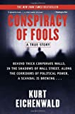 Conspiracy of Fools: A True Story, Kurt Eichenwald, 0767911792