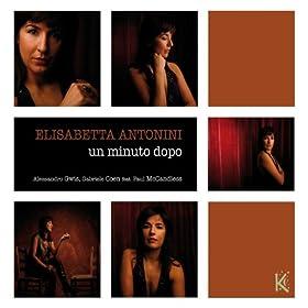 Amazon.com: Un Minuto Dopo: Elisabetta Antonini: MP3 Downloads