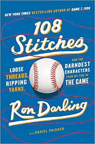 [By Ron Darling] 108 Stitches: Loose Threads, Ripping Yarns, and the Darndest Characters from My Time in the Game-[Hardcover] Best selling book for |Baseball (Books)|