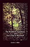 The Braddock Expedition and Fox's Gap in Maryland, Curtis L. Older, 1585493015