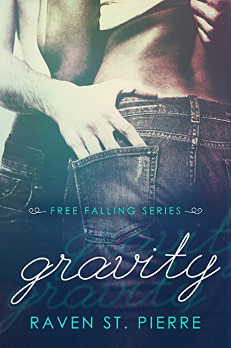 Gravity: AMBW Interracial Romance (Free Falling Book 1) by [St. Pierre, Raven]