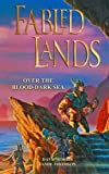 img - for Over the Blood-Dark Sea (Fabled Lands) (Volume 3) book / textbook / text book