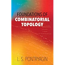 Foundations of Combinatorial Topology (Dover Books on Mathematics)