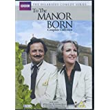 To The Manor Born - Complete BBC Box Set