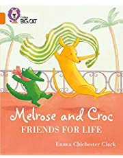 Melrose and Croc Friends For Life: Band 06/Orange