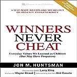 Winners Never Cheat | Jon M. Huntsman