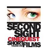 Second Sight: Cinequest Short Films, Vol. 1 by John Cragen
