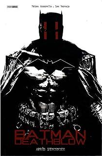 Batman Deathblow, Tome 1 : Après l'incendie par Azzarello
