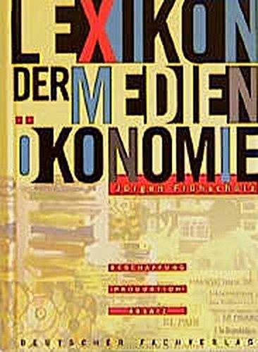 lexikon-der-medienkonomie-beschaffung-produktion-absatz-edition-medienkonomie