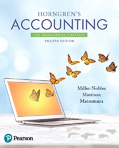 Horngren's Accounting: The Managerial Chapters (12th Edition)