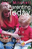 Parenting Today, Nora Lowy, 0595344283