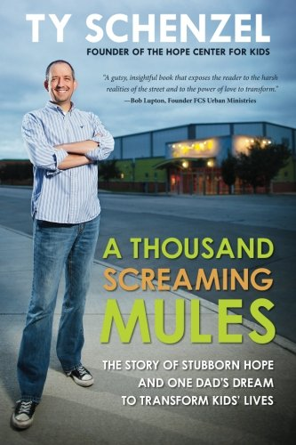A Thousand Screaming Mules: The Story of Stubborn Hope and One Dad's Dream to Transform Kids' Lives]()