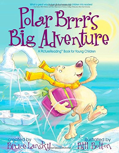 Polar Brrr's Big Adventure: A PictureReading Book for Young Children (Picturereading - Brrr Bears