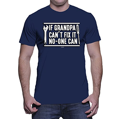 HAASE UNLIMITED Mens If Grandpa Cant Fix It No-One Can - Fathers Day Gift T-Shirt (XL, Navy Blue)