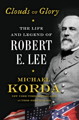 Clouds of Glory: The Life and Legend of Robert E. Lee cover