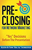 img - for Pre-Closing for Network Marketing: