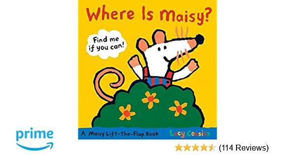 A Maisy Lift-the-Flap Book Where Does Maisy Live?