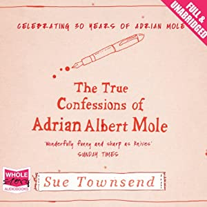 The True Confessions of Adrian Albert Mole Audiobook