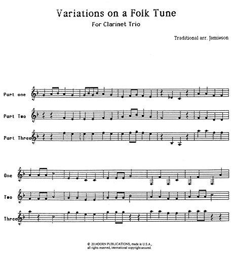 Variations on a Folk Tune for Clarinet Trio Arranged by William ()
