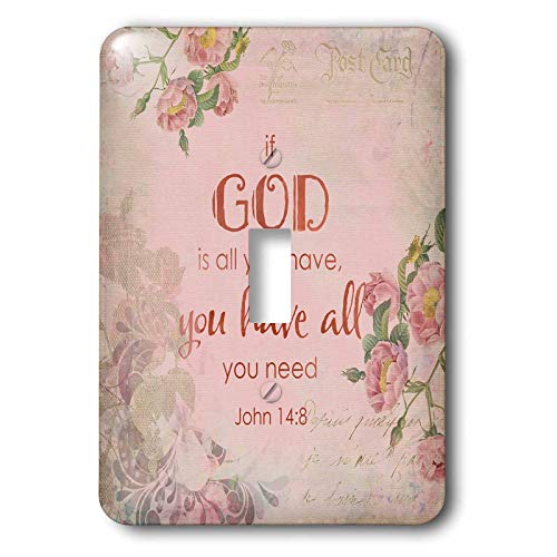 3dRose Andrea Haase Inspirational Typography - Pink Christian Quote Typography If God Is All You Have You Have All - Light Switch Covers - single toggle switch (lsp_289418_1) by 3dRose