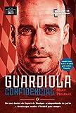 capa de Guardiola Confidencial: Um Ano Dentro Do Bayern De Munique Acompanhando De Perto O Técnico Que Mudou O Futebol Para Sempre