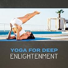 Yoga for Deep Enlightenment – Chakra Balancing Buddhist Meditation, Spiritual Awakening, Journey of the Soul, Peaceful New Age Music, Minfulness Training, Deep Zen & Relaxation