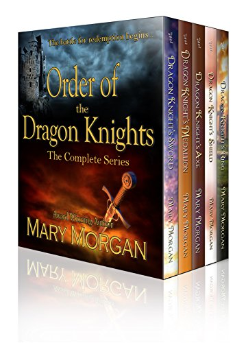 Order of the Dragon Knights: The Complete Series - A Digital Boxed Edition by [Morgan, Mary]