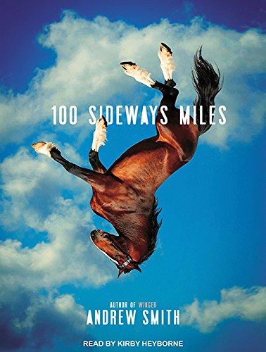 100 Sideways Miles ebook