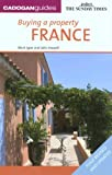 img - for Buying a Property: France by Mark Igoe (2008-05-30) book / textbook / text book