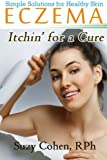 Eczema Itchin' for a Cure