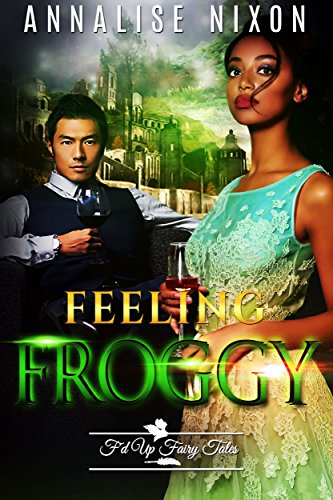 Download for free Feeling Froggy: F'd Up Fairy Tale