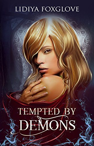 Tempted By Demons by Lidiya Foxglove