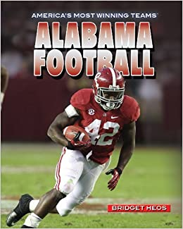 Book Alabama Football (America's Most Winning Teams)
