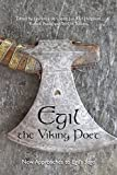 Egil, the Viking Poet: New Approaches to 'Egil's Saga' (Toronto Old Norse-Icelandic Series (TONIS) Book 9)
