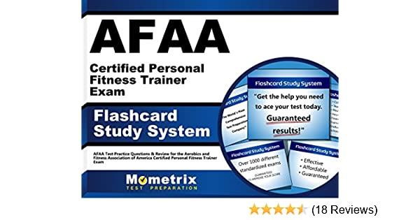 AFAA Certified Personal Fitness Trainer Exam Flashcard Study System ...