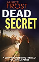 DEAD SECRET a gripping detective thriller full of suspense