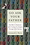 Go Ask Your Father, Lennard J. Davis, 0553805517