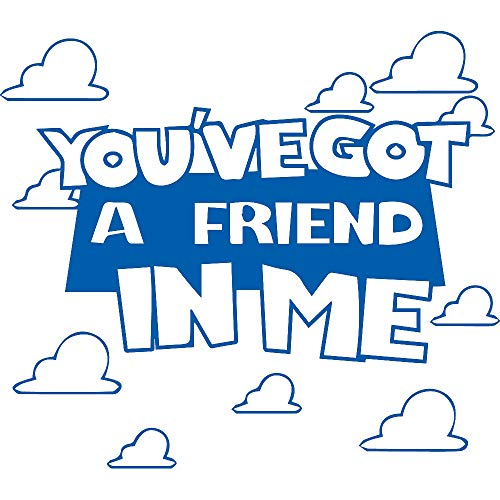 YOU'VE GOT A FRIEND IN ME QUOTE IN TOY STORY 4 (AZURE BLUE) (SET OF 2) PREMIUM WATERPROOF VINYL DECAL STICKERS FOR LAPTOP PHONE ACCESSORY HELMET CAR WINDOW BUMPER MUG TUBER CUP DOOR WALL DECORATION