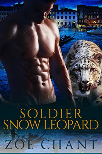Soldier Snow Leopard (Protection, Inc. Book 6) by [Chant, Zoe]