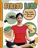 Stress Less, Heather E. Schwartz, 1429672978