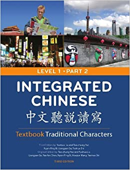 Integrated Chinese: Level 1, Part 2 (Textbook: Traditional Characters) (English And Mandarin Chinese Edition) Download Pdf