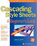 Cascading Style Sheets, James H. Pence, 007219295X