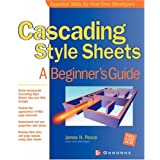 Cascading Style Sheets: A  Beginner's Guide