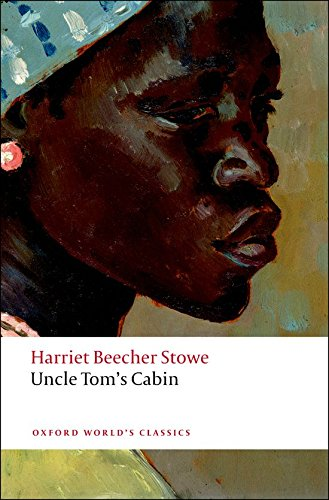 Uncle Tom's Cabin (Oxford World's Classics)