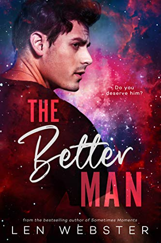 The Better Man by [Webster, Len]