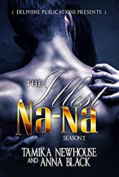 The Illest Na-Na Season 2: (Episode 5)